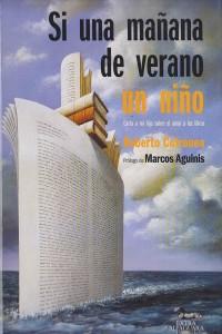 si-una-manana-de-verano-un-nino-roberto-cotroneo-16741-MLA20126483472_072014-F