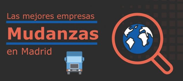 Las mejores empresas de mudanza en Madrid